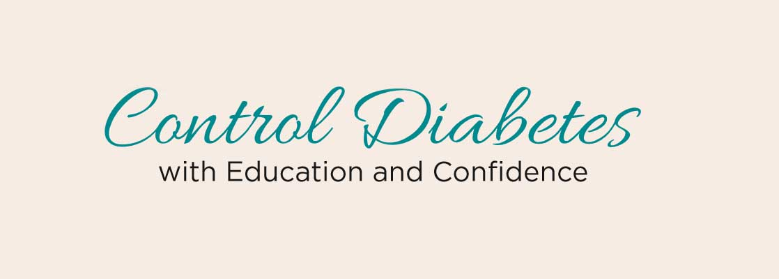 Image saying 'Control Diabetes with Education and Confidence'