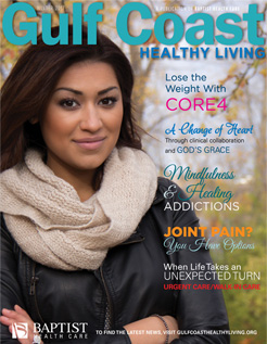 Gulf Coast Health & Life Magazine: Winter 2017